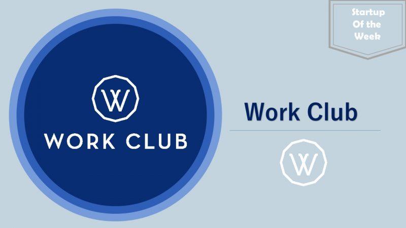 WorkClub رایان ونچرز rayan.vc استارتاپ هفته